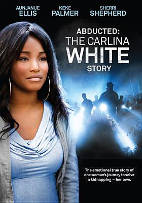 ABDUCTED:CARLINA WHITE STORY BY PALMER,KEKE (DVD)